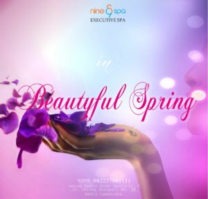 Event Tematik - BEAUTIFUL SPRING - Nine Spa Samarinda - Executive Spa & Massage Treatments in Samarinda - www.nine-spa.com
