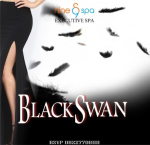 Event Tematik - BLACK SWAN - Nine Spa Samarinda - Executive Spa & Massage Treatments in Samarinda - www.nine-spa.com